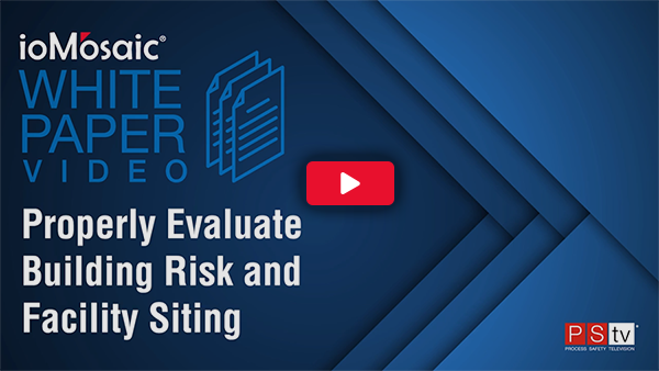 Properly Evaluate Building Risk and Facility Siting white paper video
